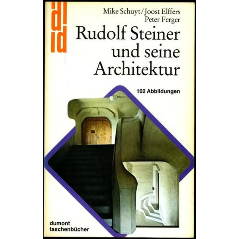 schuyt mke joos elffers und peter ferger rudolf steiner und seine a. Black Bedroom Furniture Sets. Home Design Ideas