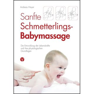 MEYER, ANDREAS Sanfte Schmetterlings-Babymassage