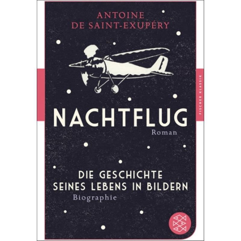 Saint exup ry antoine de nachtflug 8 99 buchhandlun - Antoine de maximy biographie ...