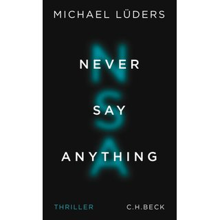 LÜDERS, MICHAEL Never Say Anything