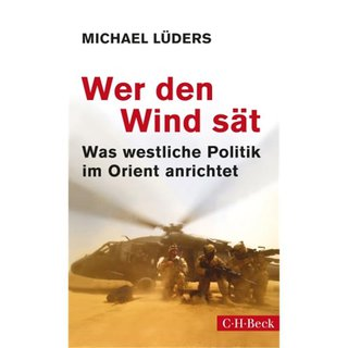 LÜDERS, MICHAEL Wer den Wind sät