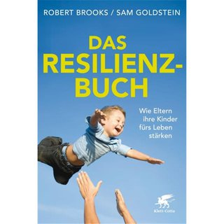 BROOKS, ROBERT / SAM GOLDSTEIN Das Resilienz-Buch