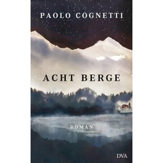 COGNETTI, PAOLO Acht Berge