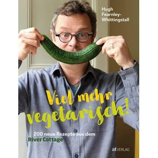 FEARNLEY-WHITTINGSTALL, HUGH Viel mehr vegetarisch!