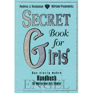 BUCHANAN, ANDREA J. / MIRIAM PESKOWITZ Secret Book for Girls