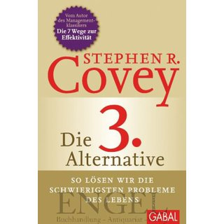 COVEY, STEPHEN R. MIT BRECK ENGLAND Die 3. Alternative