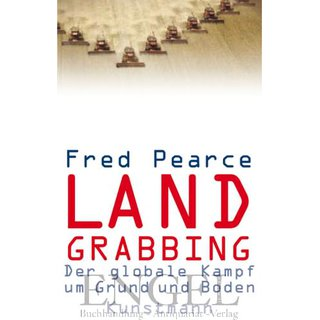 PEARCE, FRED Land Grabbing