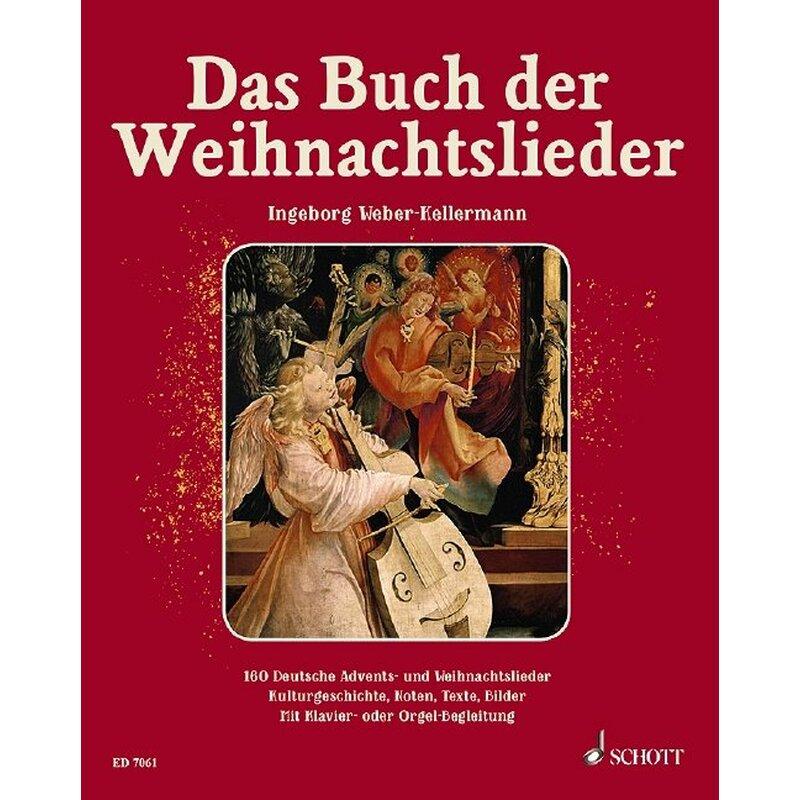 WEBER-KELLERMANN, INGEBORG Das Buch der Weihnachtslieder, 26,00 &euro