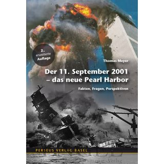 MEYER, THOMAS Der 11. September 2001 - Das neue Pearl Harbor