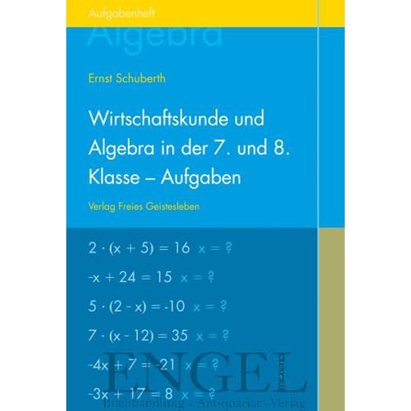 Ungewöhnlich Algebra Für 8. Klasse Bilder - Mathematik & Geometrie ...