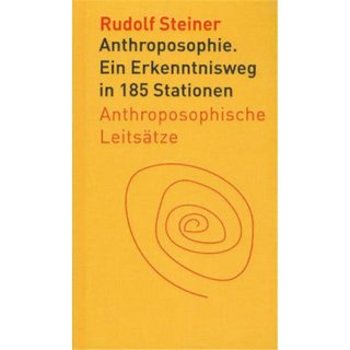 STEINER, RUDOLF Anthroposophie