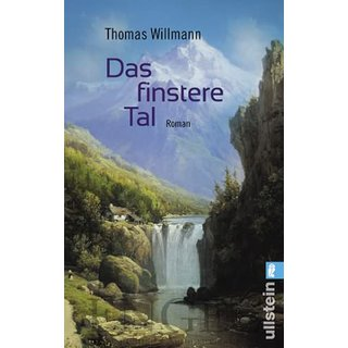 WILLMANN, THOMAS Das finstere Tal