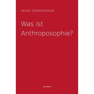 ZIMMERMANN, HEINZ Was ist Anthroposophie?